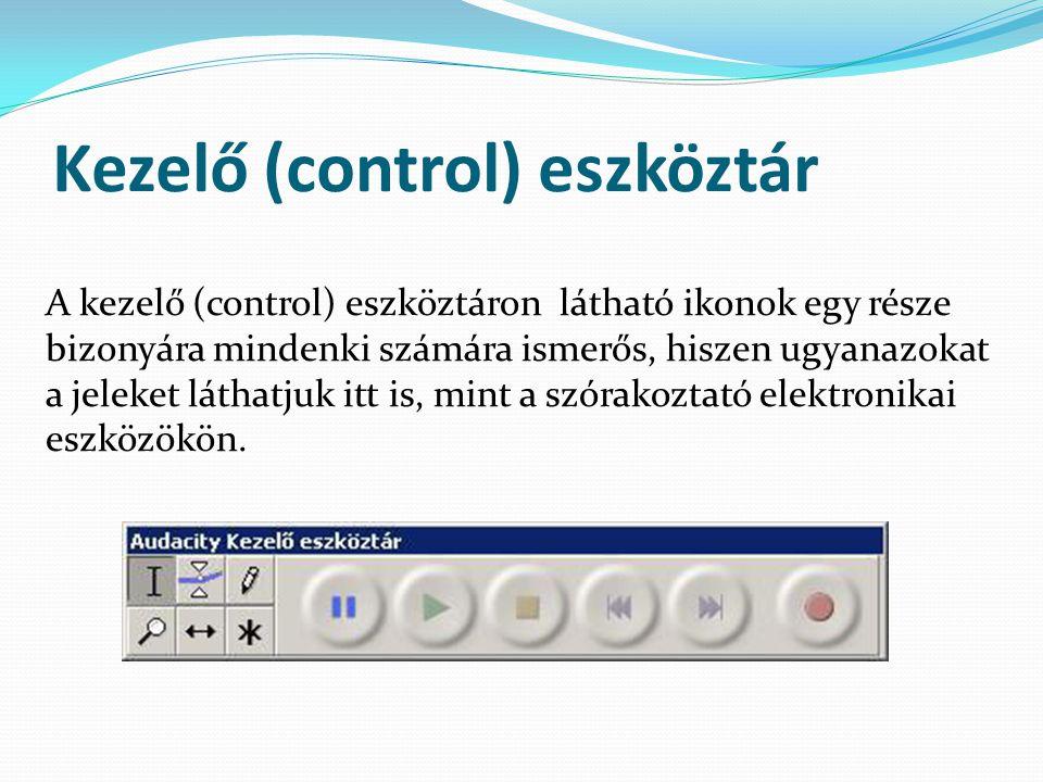 Kezelő (control) eszköztár