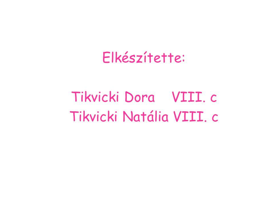 Tikvicki Natália VIII. c