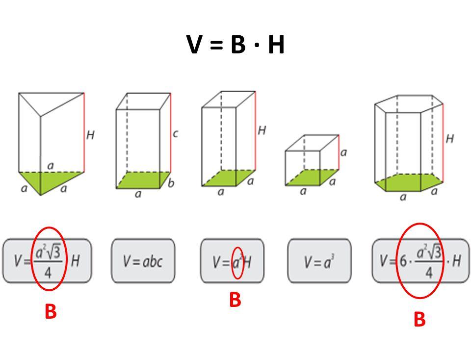 V = B · H B B B