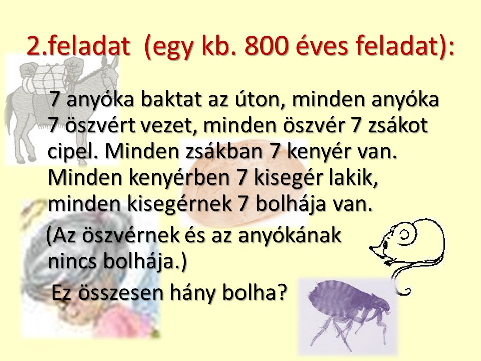2.feladat (egy kb. 800 éves feladat):