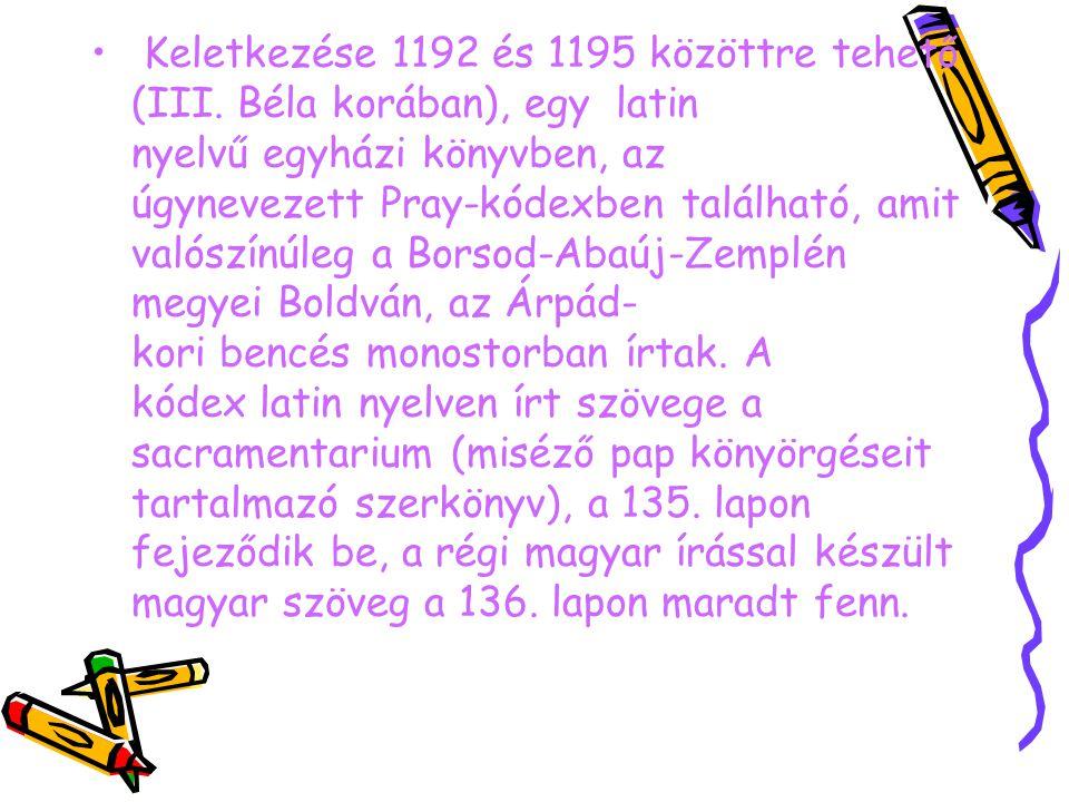 Keletkezése 1192 és 1195 közöttre tehető (III