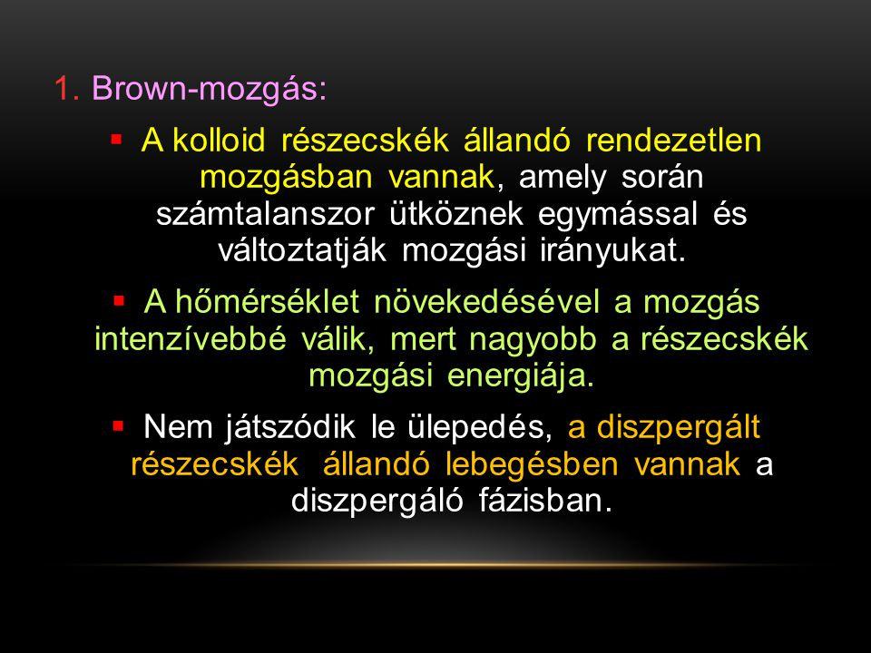 1. Brown-mozgás: