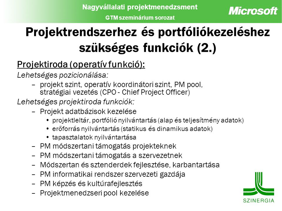 Projektrendszerhez és portfóliókezeléshez szükséges funkciók (2.)