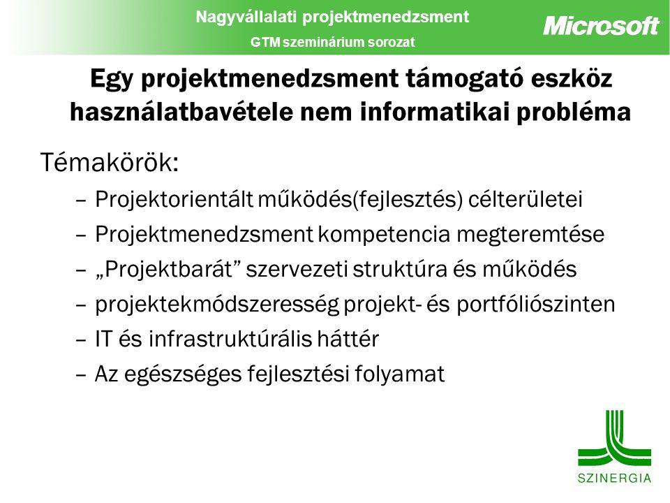 Egy projektmenedzsment támogató eszköz használatbavétele nem informatikai probléma