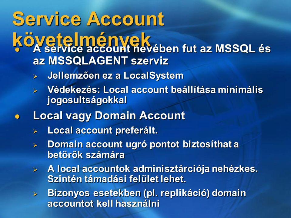 Service Account követelmények