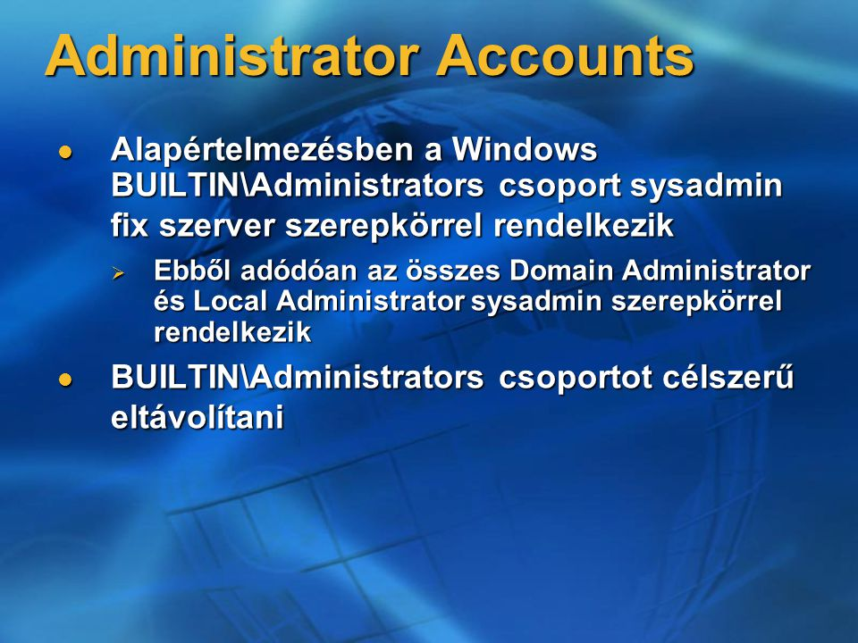 Administrator Accounts