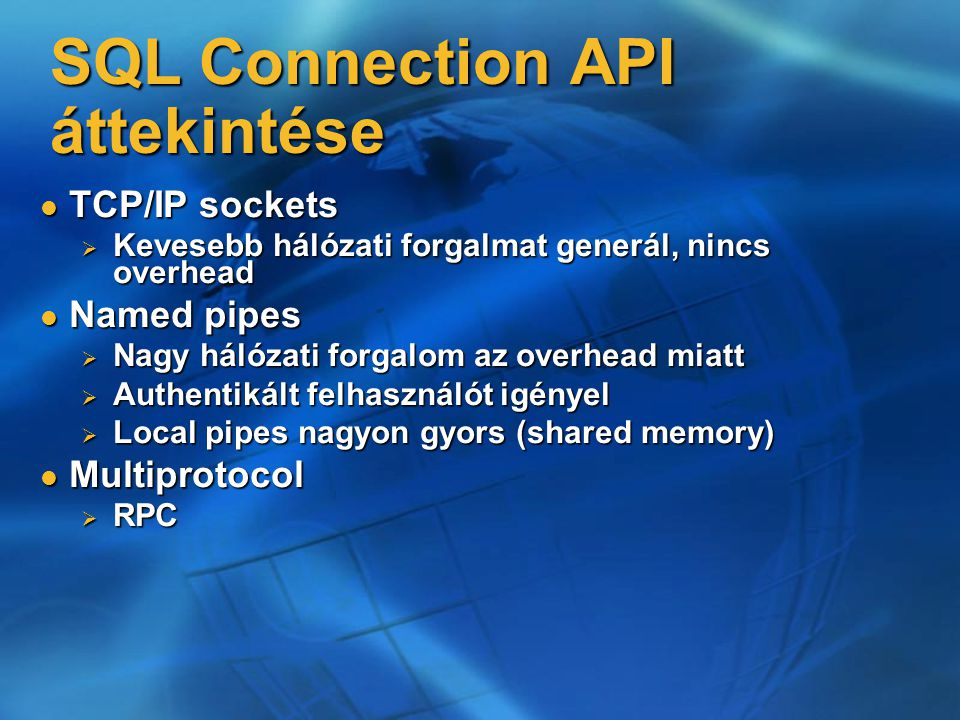 SQL Connection API áttekintése