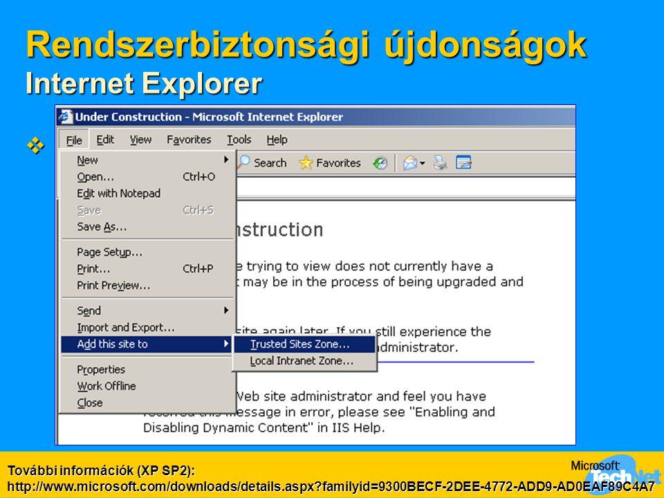 Rendszerbiztonsági újdonságok Internet Explorer