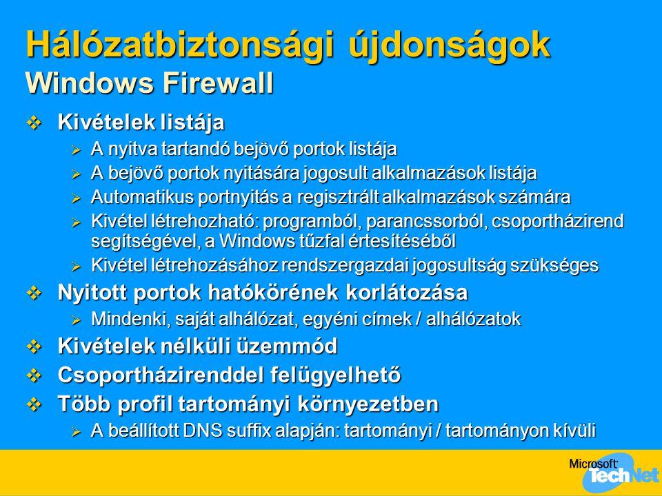 Hálózatbiztonsági újdonságok Windows Firewall