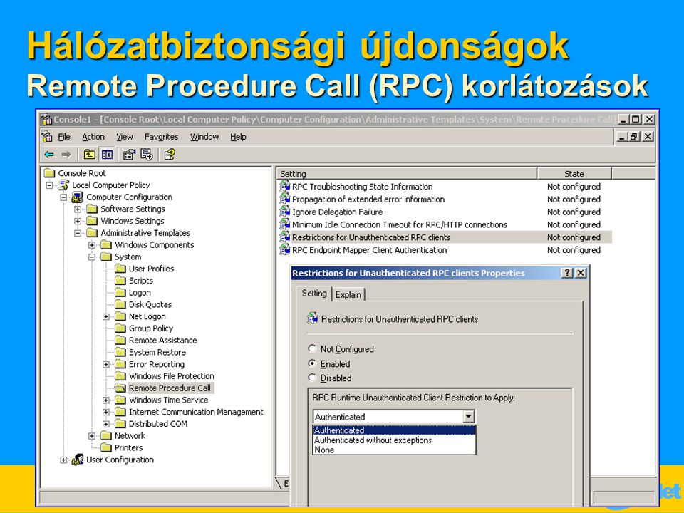 Hálózatbiztonsági újdonságok Remote Procedure Call (RPC) korlátozások
