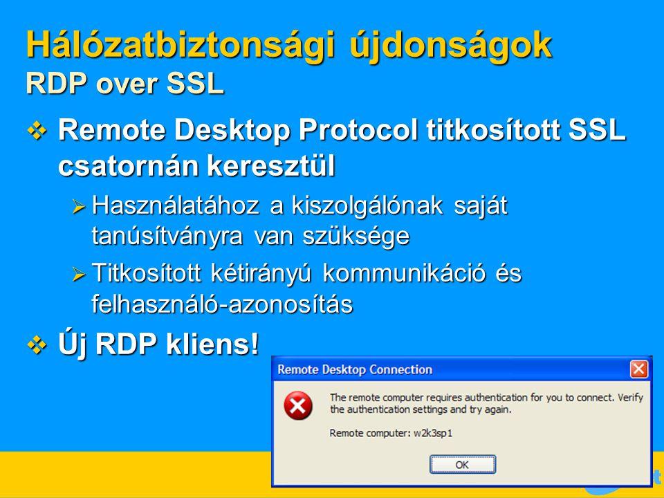 Hálózatbiztonsági újdonságok RDP over SSL
