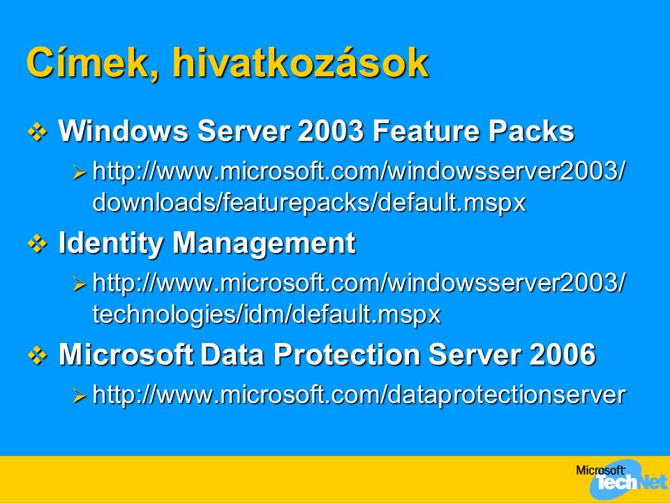 Címek, hivatkozások Windows Server 2003 Feature Packs