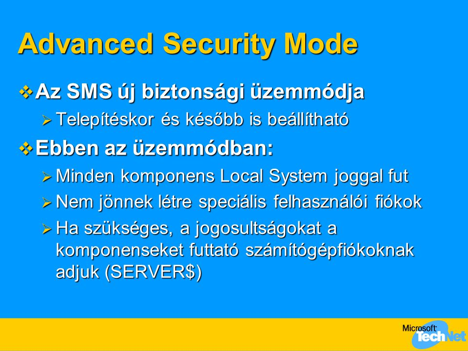 Advanced Security Mode