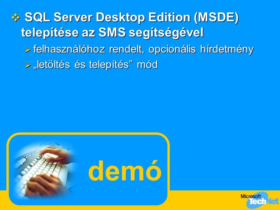 demó SQL Server Desktop Edition (MSDE) telepítése az SMS segítségével
