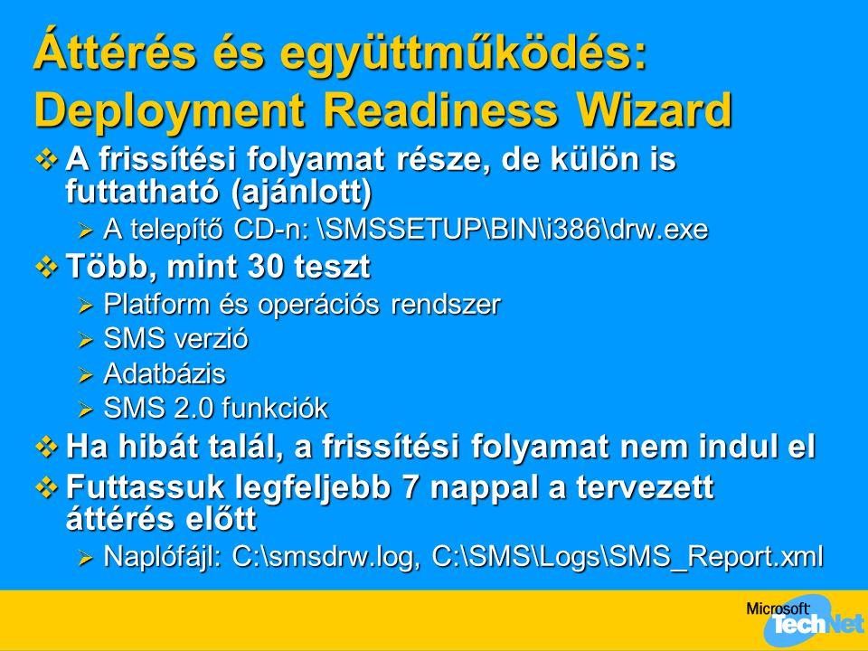 Áttérés és együttműködés: Deployment Readiness Wizard