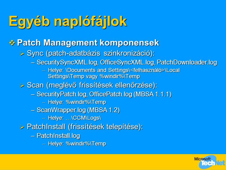 Egyéb naplófájlok Patch Management komponensek