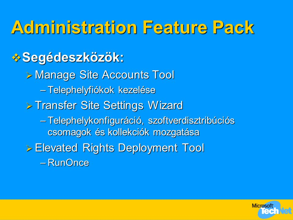 Administration Feature Pack