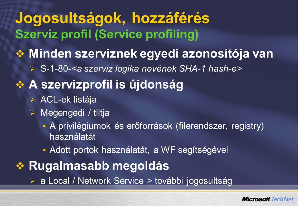 Jogosultságok, hozzáférés Szerviz profil (Service profiling)