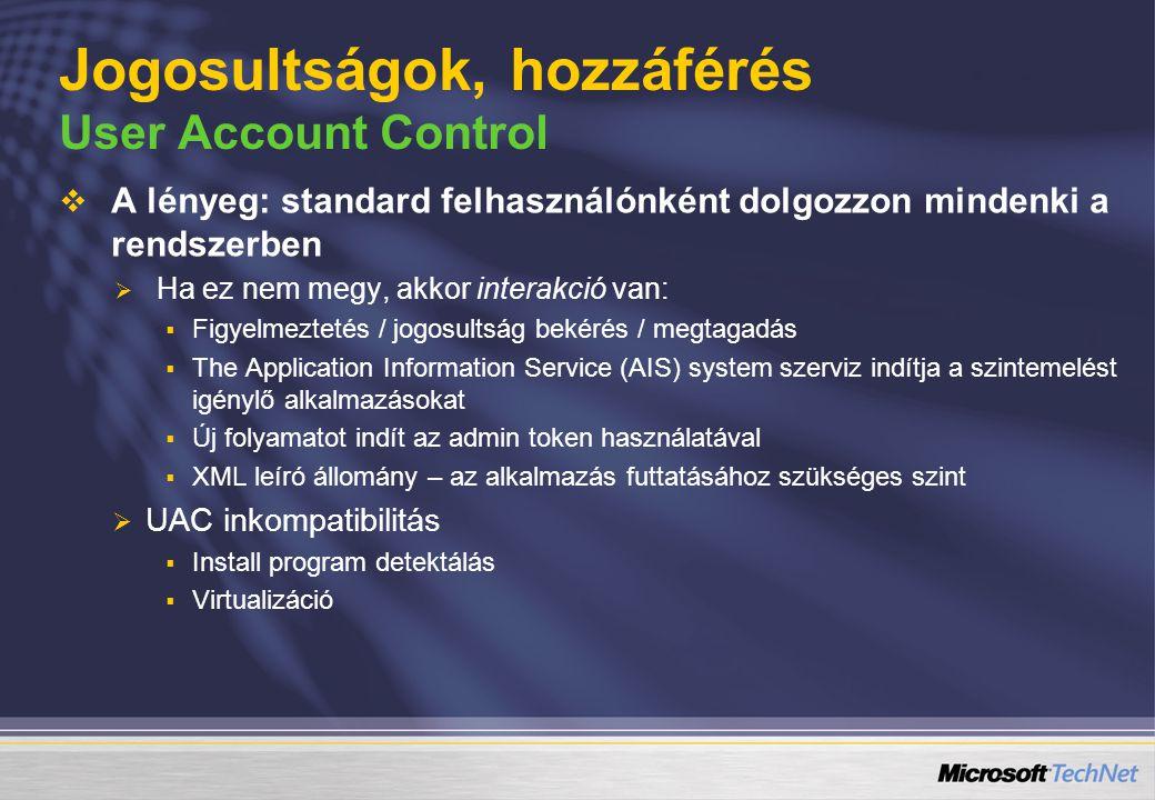 Jogosultságok, hozzáférés User Account Control