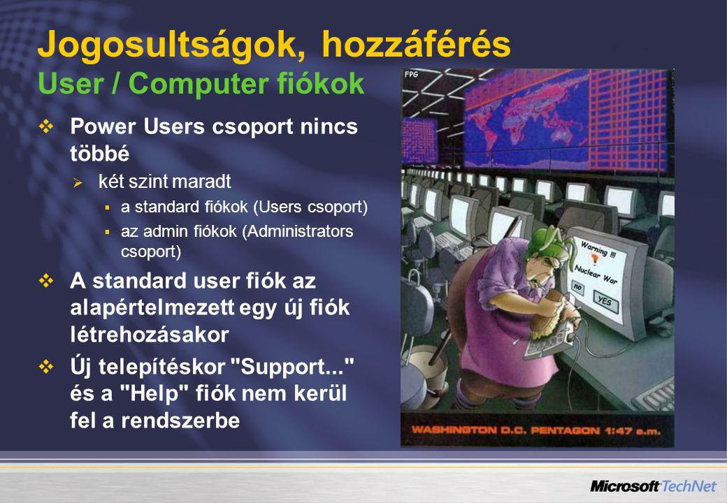 Jogosultságok, hozzáférés User / Computer fiókok