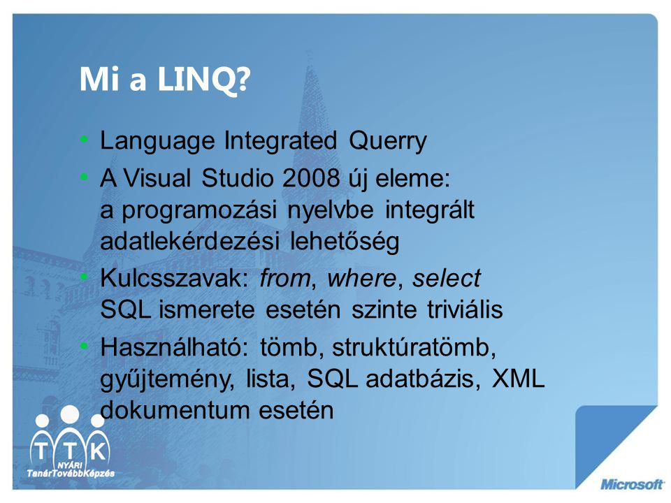 Mi a LINQ Language Integrated Querry