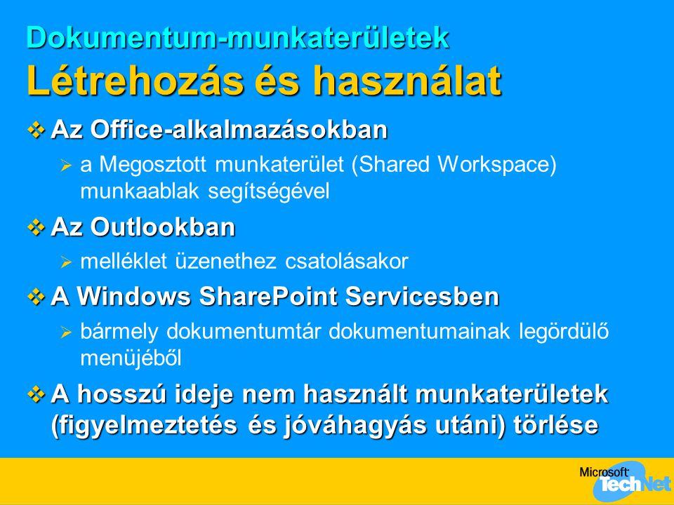 Dokumentum-munkaterületek Létrehozás és használat
