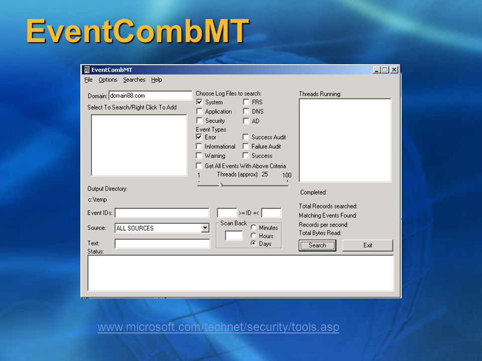 EventCombMT www.microsoft.com/technet/security/tools.asp