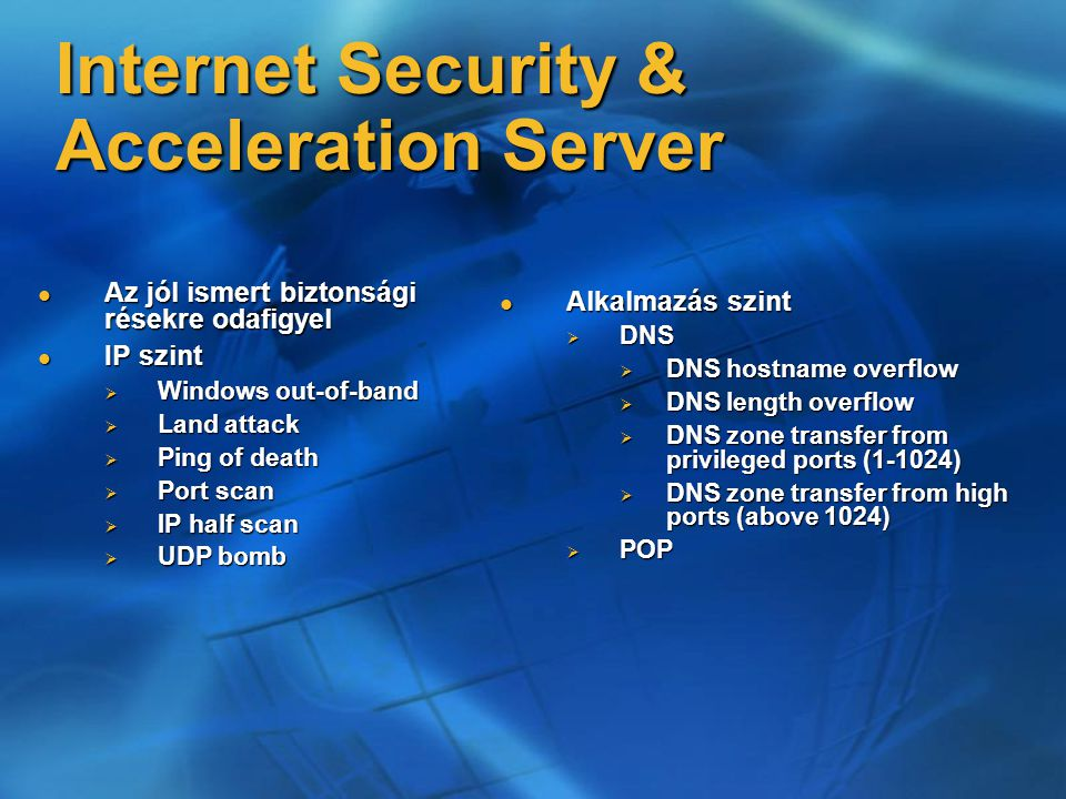 Internet Security & Acceleration Server