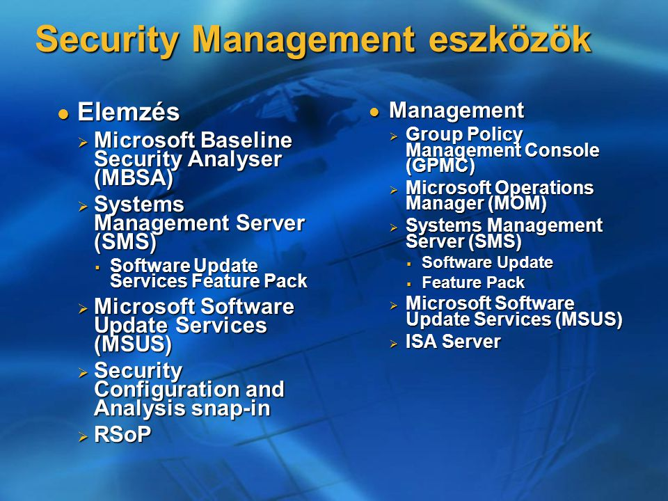 Security Management eszközök