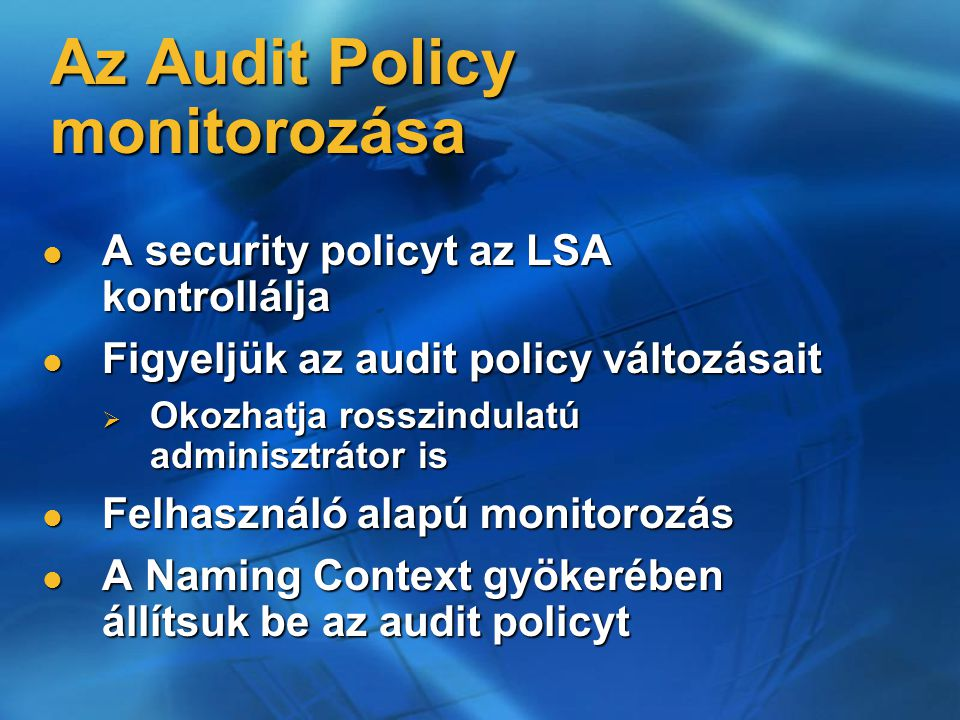 Az Audit Policy monitorozása