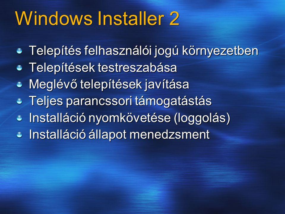 Windows Installer 2 Telepítés felhasználói jogú környezetben