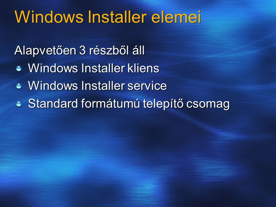 Windows Installer elemei