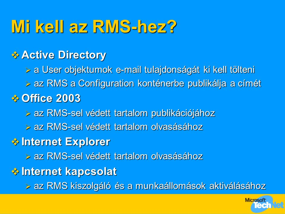 Mi kell az RMS-hez Active Directory Office 2003 Internet Explorer