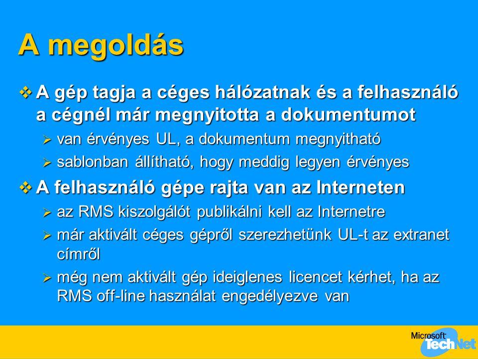 A megoldás A gép tagja a céges hálózatnak és a felhasználó a cégnél már megnyitotta a dokumentumot.