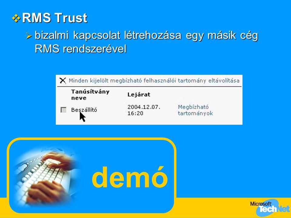 RMS Trust bizalmi kapcsolat létrehozása egy másik cég RMS rendszerével demó