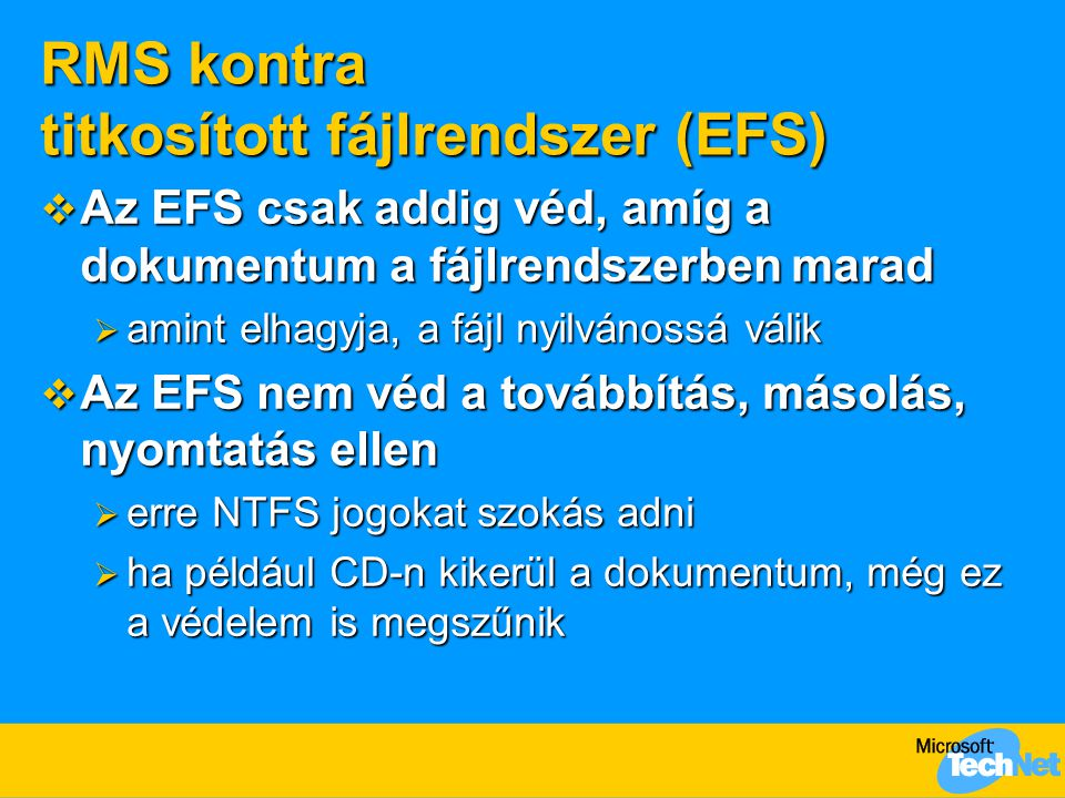 RMS kontra titkosított fájlrendszer (EFS)