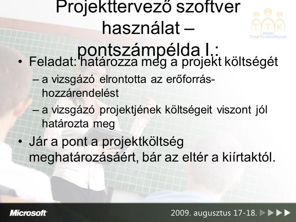 Projekttervező szoftver használat – pontszámpélda I.: