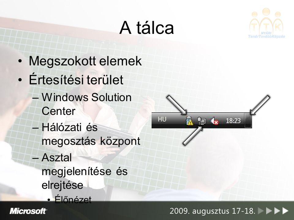 A tálca Megszokott elemek Értesítési terület Windows Solution Center