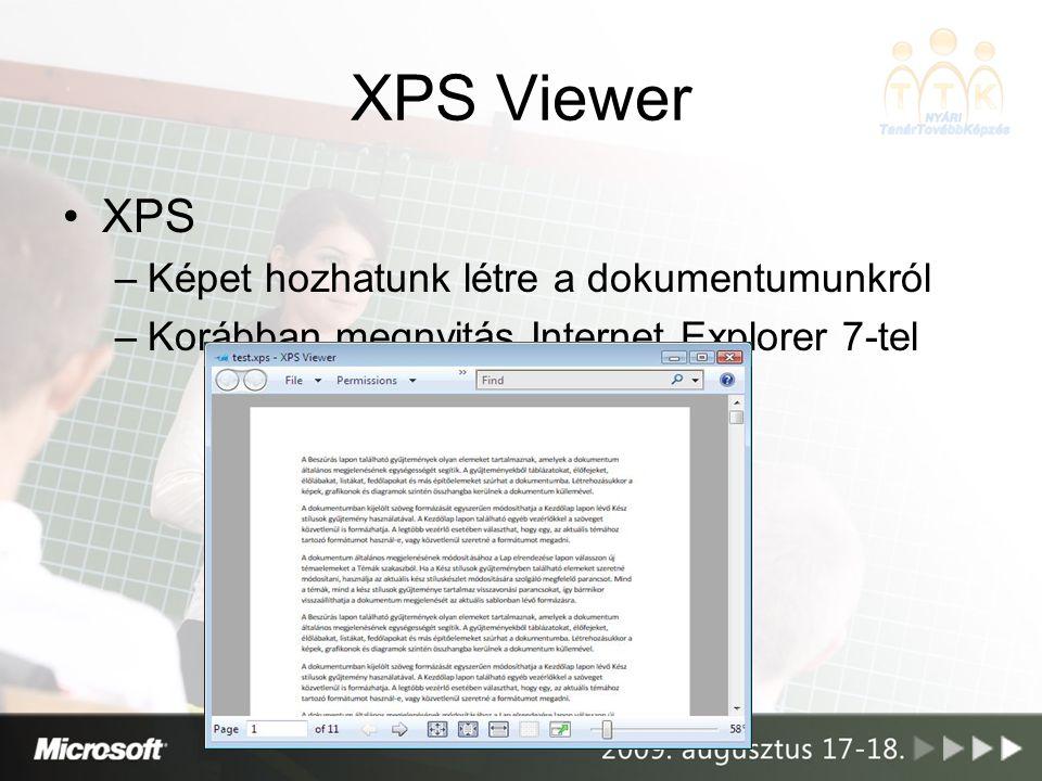 XPS Viewer XPS Képet hozhatunk létre a dokumentumunkról