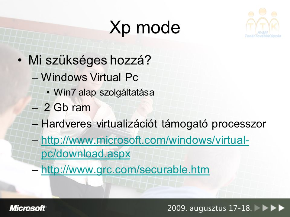Xp mode Mi szükséges hozzá Windows Virtual Pc 2 Gb ram
