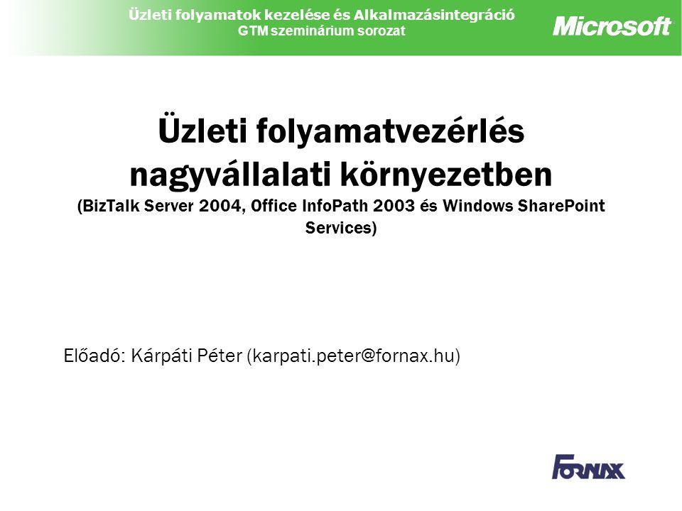 Előadó: Kárpáti Péter (karpati.peter@fornax.hu)