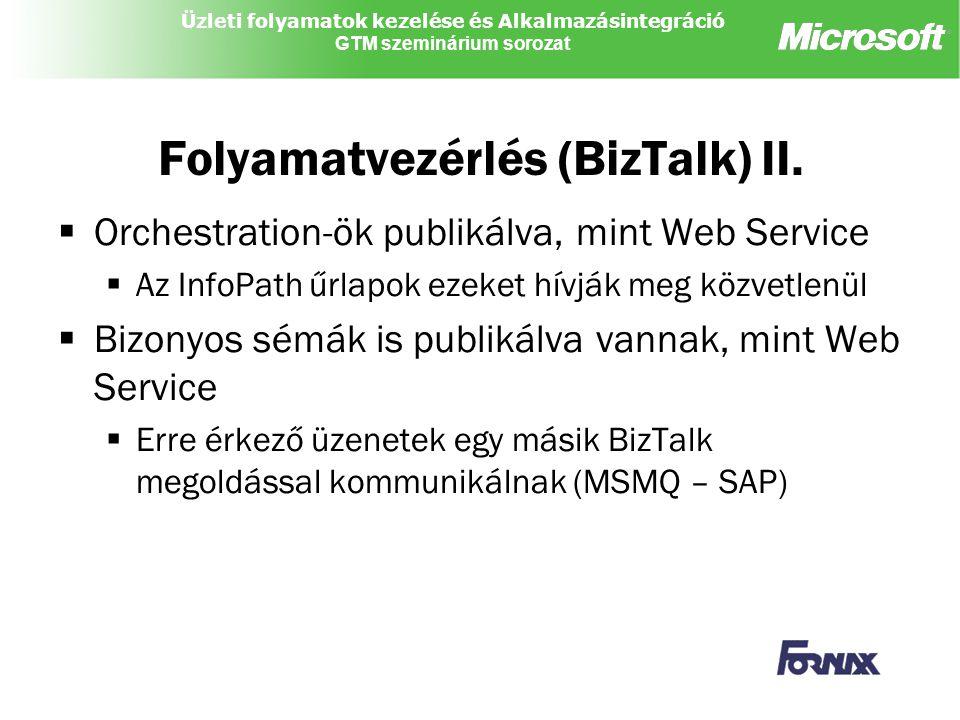 Folyamatvezérlés (BizTalk) II.