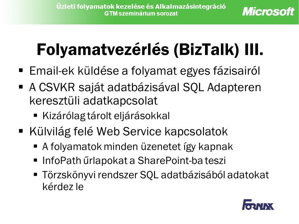 Folyamatvezérlés (BizTalk) III.