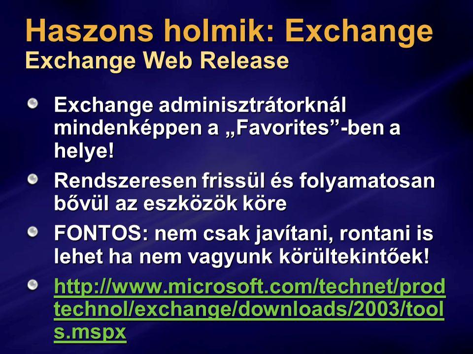 Haszons holmik: Exchange Exchange Web Release