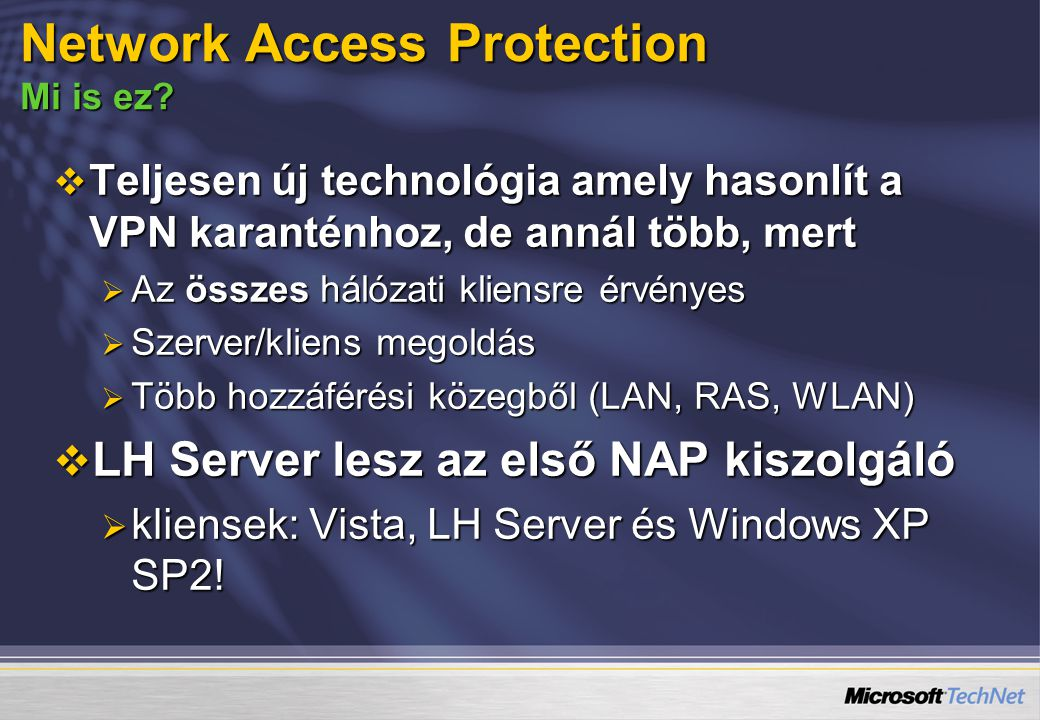 Network Access Protection Mi is ez