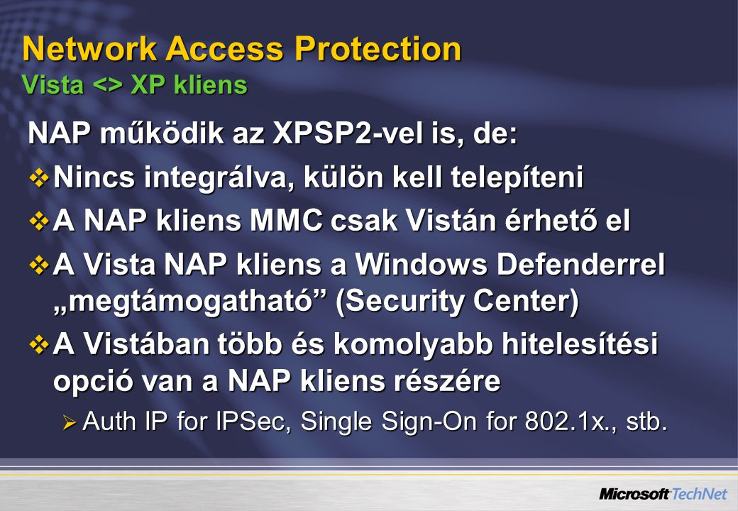 Network Access Protection Vista <> XP kliens
