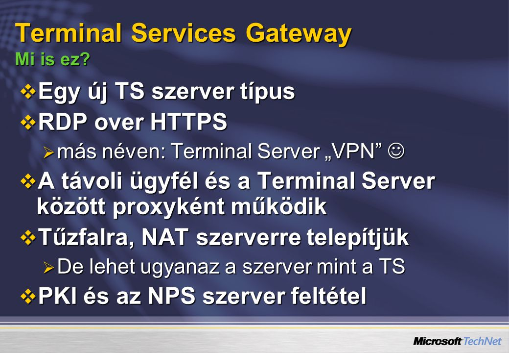 Terminal Services Gateway Mi is ez
