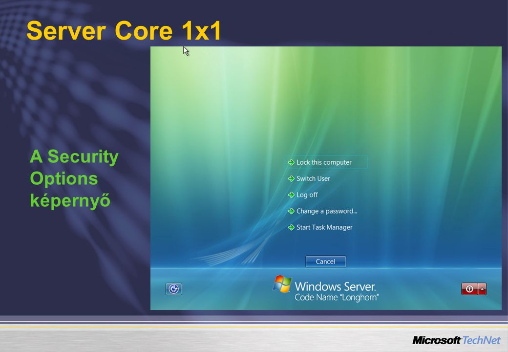 Server Core 1x1 A Security Options képernyő