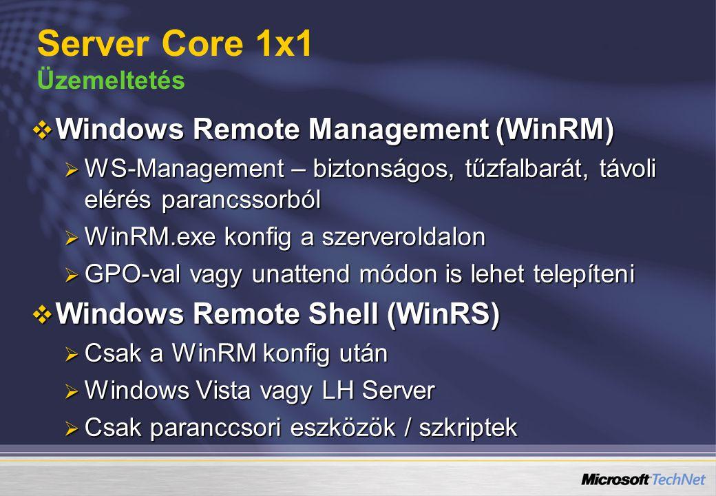 Server Core 1x1 Üzemeltetés