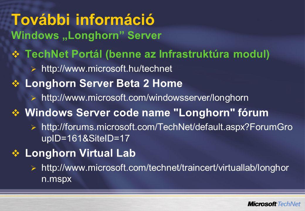 """További információ Windows """"Longhorn Server"""